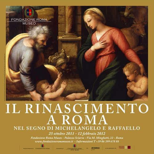 Il Rinascimento a Roma. Michelangelo e Raffaello