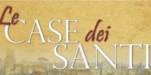 Aperte le Case dei Santi a Roma