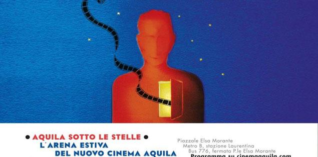 Aquila sotto le stelle. L'arena estiva del Nuovo Cinema Aquila.
